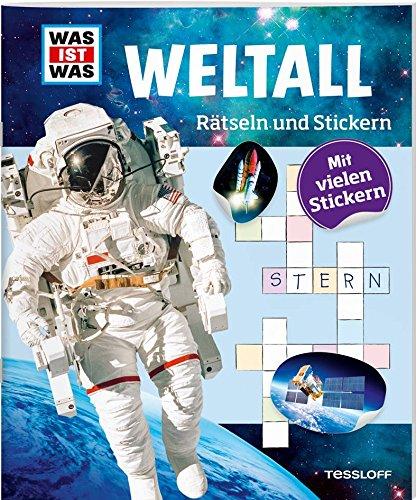 Rätseln und Stickern: Weltall (WAS IST WAS Rätselhefte)