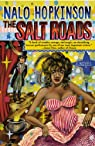 The Salt Roads par Hopkinson