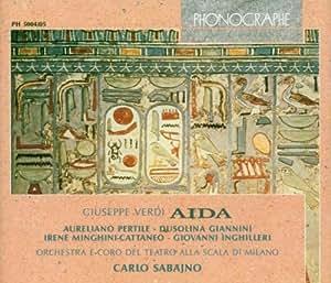 Verdi: Aida (Gesamtaufnahme) (Aufnahme Mailand 1928)