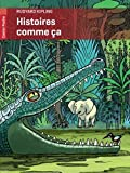 Histoires comme ça by Rudyard Kipling (2012-02-11) - Editions Flammarion - 11/02/2012