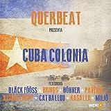 Songtexte von Querbeat - Cuba Colonia