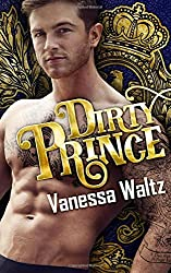 Dirty Prince by Vanessa Waltz (2016-06-08)