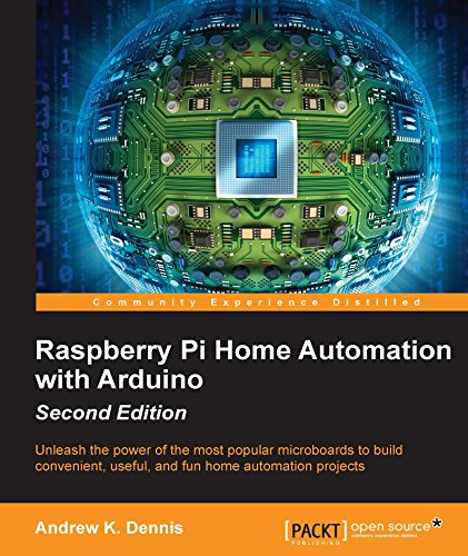 Raspberry Pi Home Automation with Arduino - Second Edition (English Edition)