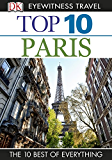 DK Eyewitness Top 10 Travel Guide: Paris: Paris