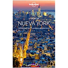 Lonely Planet Lo Mejor de Nueva York (Guías Lo mejor de País/Ciudad Lonely Planet)