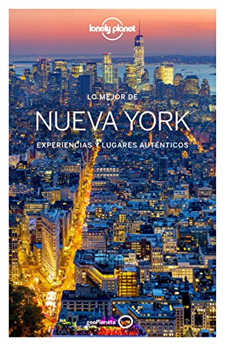 Lo mejor de Nueva York 4: Experiencias y lugares auténticos (Guías Lo mejor de País/Ciudad Lonely Planet)