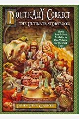 Politically Correct: The Ultimate Storybook Hardcover