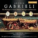 Gabrieli: The Madrigal in Venice
