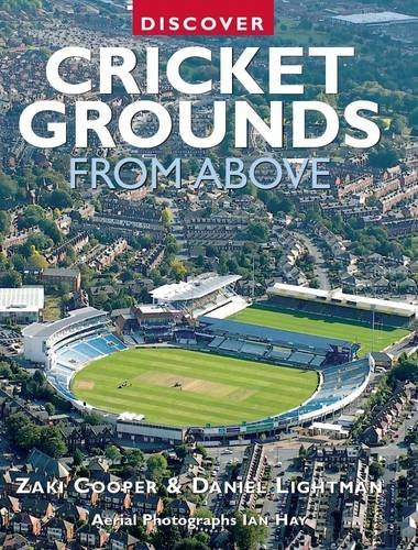 Discover Cricket Grounds From Above (Discovery Guides) by Ian Hay (2010-07-20)