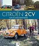 Citroën 2CV - Sur les 5 Continents