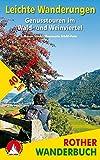 Leichte Wanderungen. Genusstouren im Wald- und Weinviertel: 40 Touren. Mit GPS-Tracks. (Rother Wanderbuch)