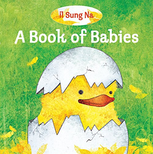A Book of Babies por Il Sung Na