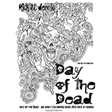 The Day of the Dead - an adult colouring book: Dia de los Muertes and adult colouring book 2015 by Rick St dennis by Rick St. dennis (2015-08-11)