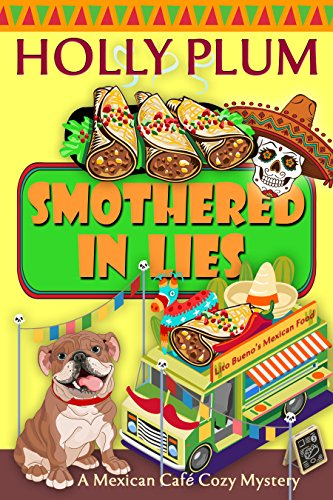 smothered-in-lies-a-mexican-cafe-cozy-mystery-series-book-3-english-edition