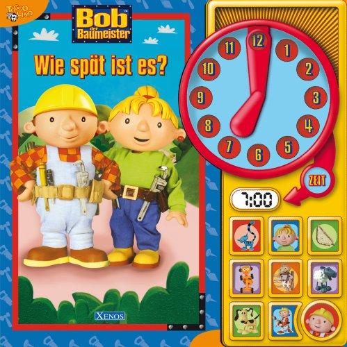 XENOS Bob der Baumeister - Wie spät ist es?