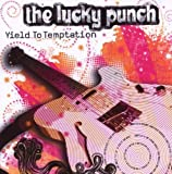 Yield To Temptation by The Lucky Punch