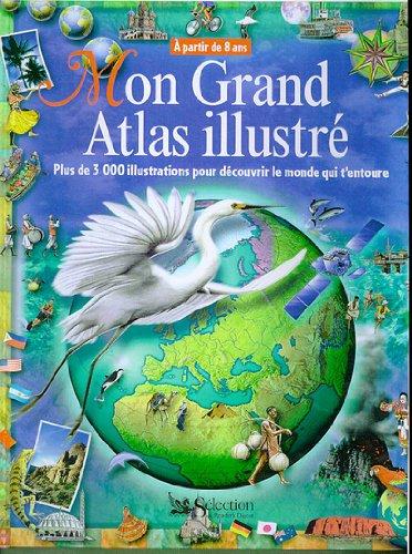 Mon grand atlas illustré par Collectif