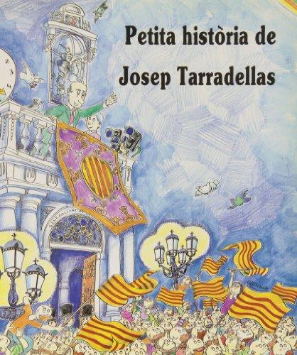 Petita història de Josep Tarradellas (Petites Històries)