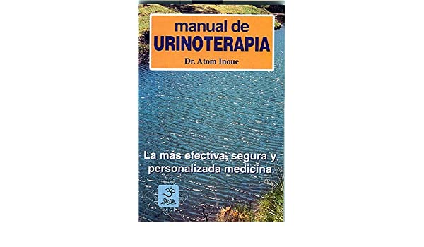 manual de urinoterapia atom inoue pdf