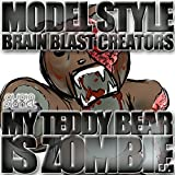 My Teddy Bear is Zombie
