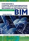 Come redigere il capitolato informativo secondo la metodologia BIM. Guida pratica