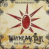 Wayne McLair: Folge 10: Der Feueropal
