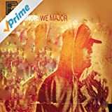 We Major [Explicit]