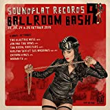 Soundflat Records Ballroom Bash, Vol. 9