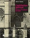 L'architecture gothique. Lectures et interprétations d'un modèle
