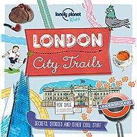 City Trails - London [AU/UK] 1 (Lonely Planet Kids)