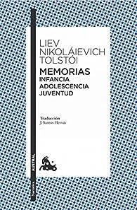 Memorias. Infancia/Adolescencia/Juventud par León Tolstoi