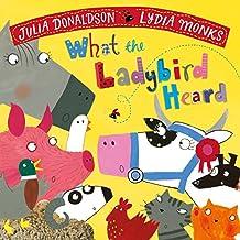 What the Ladybird Heard (Julia Donaldson/Lydia Monks)