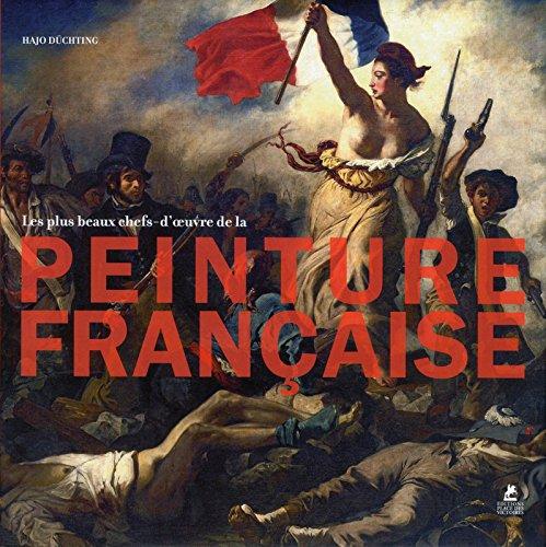Les plus beaux tableaux de la peinture franaise
