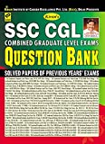 KIRAN'S SSC CGL COMBINED GRADUATE LEVEL EXAMS QUESTION BANK 1999-2016 (47 SOLVED PAPERS OF PREVIOUS YEAR EXAMS) - ENG