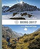 Berg 2017: Alpenvereinsjahrbuch. BergWelten: Sellrain / BergFokus: Wege und Steine