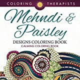 Mehndi & Paisley Designs Coloring Book - Calming Coloring Book