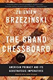 The Grand Chessboard: American Primacy and Its Geostrategic Imperatives (English Edition)