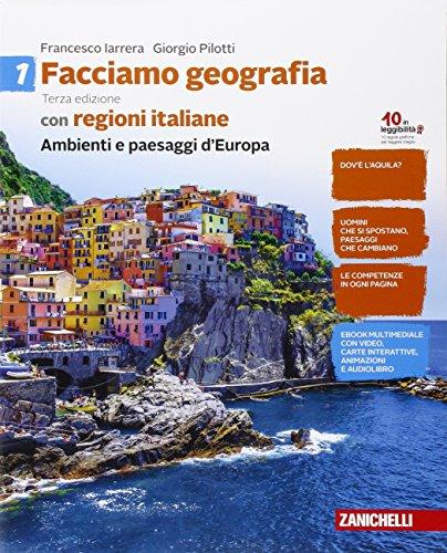 Facciamo geografia. Con regioni italiane. Per la Scuola media. Con e-book. Con espansione online: 1