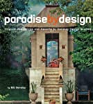 Paradise By Design: Tropical Residenc...