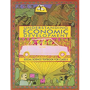 Understanding Economic Development – Textbook in Social Science for Class – 10 – 1070