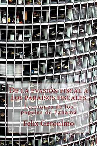 De la evasión fiscal a los paraísos fiscales: Lecciones de los papeles de Panamá