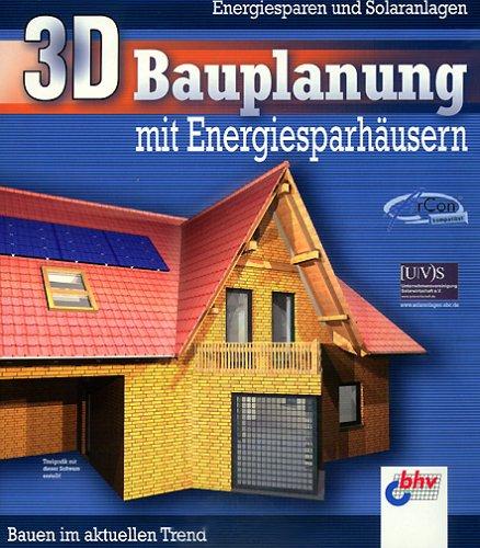 3D Bauplanung mit Energiesparhäusern