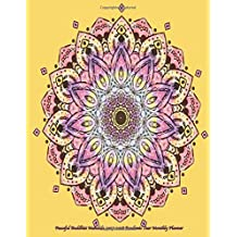 Peaceful Buddhist Mandala 2017-2018 Academic Year Monthly Planner: July 2017 To December 2018  8.5x11  Organizer with Motivational Quotes