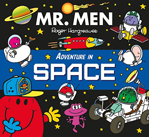 Mr Men Adventure in Space (Mr. Men and Little Miss Picture Books)
