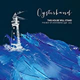 Oysterband - This House Will Stand:  The Best Of Oysterband 1998 - 2015