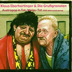 Austro Pop in Tot-Weiss-Tot