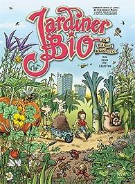 Jardiner bio en BD par Denis Lelièvre