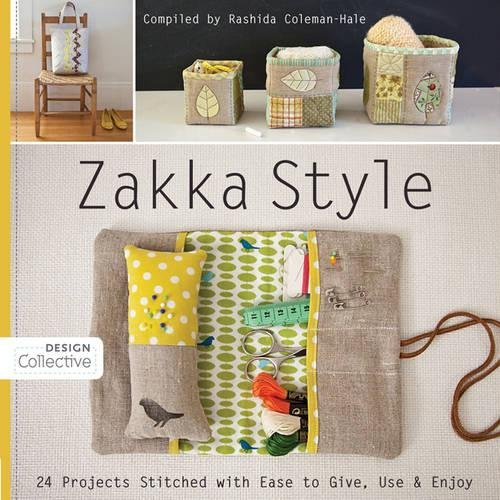 Zakka Style-Print-on-Demand-Edition: 24 Projects Stitched with Ease to Give, Use & Enjoy (Design Collective)