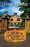 Courting the Countess (English Edition)