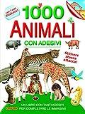 1000 animali con adesivi. Ediz. illustrata